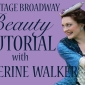 Backstage Broadway Beauty Tutorial