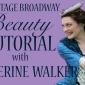 Backstage Broadway Beauty Tutorial